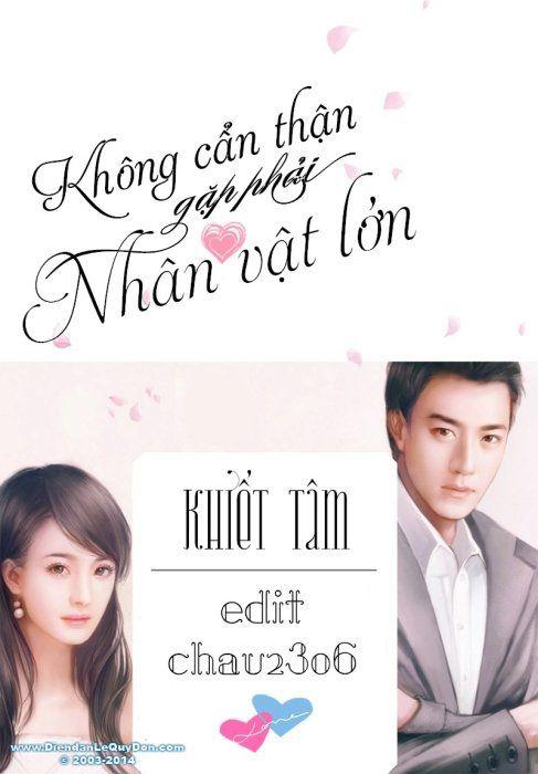 khong-can-than-gap-phai-nhan-vat-lon