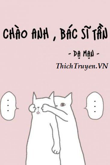 chao-anh-bac-si-tan-thichtruyen.vn