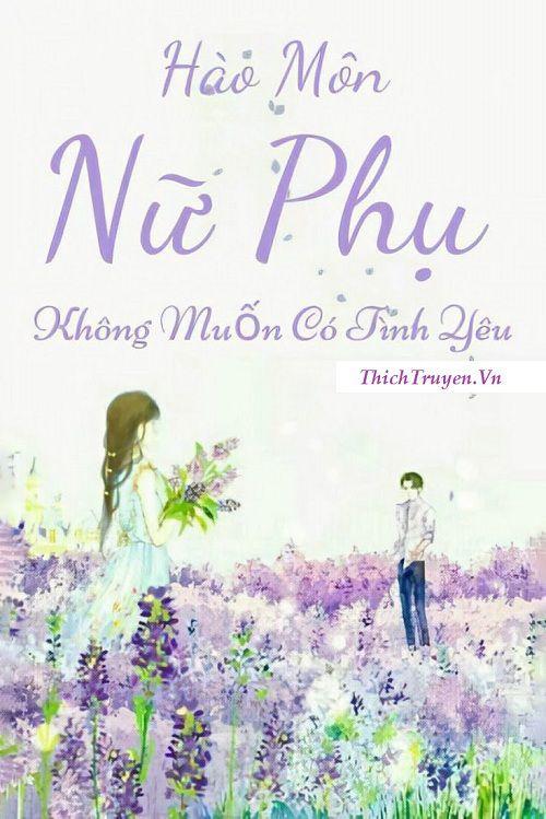 hao-mon-nu-phu-khong-muon-co-tinh-yeu