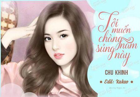 toi-muon-chang-nam-sung-nay