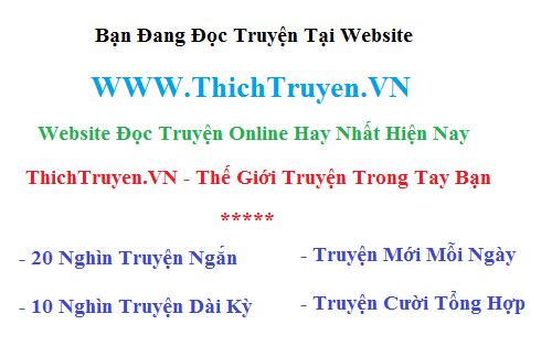 Đọc Truyện Online Tại : WWW.ThichTruyen.VN
